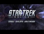 Star Trek Online: Official Developer Walkthrough