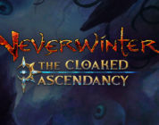 Neverwinter: The Cloaked Ascendancy – New Update