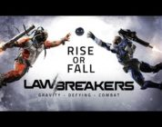 LawBreakers: Rise or Fall