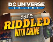 DC Universe Online New Episode: RIDDLED WITH CRIME!