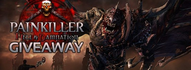 Painkiller: Hell And Damnation for Free! [ENDED]