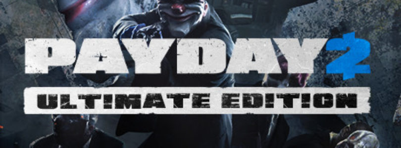 PAYDAY 2 for Free! [ENDED]