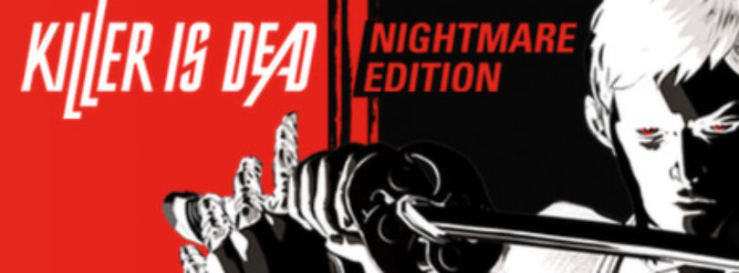 Free Killer is Dead – Nightmare Edition!
