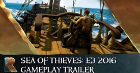 Sea of Thieves: Official E3 2016 Gameplay Trailer