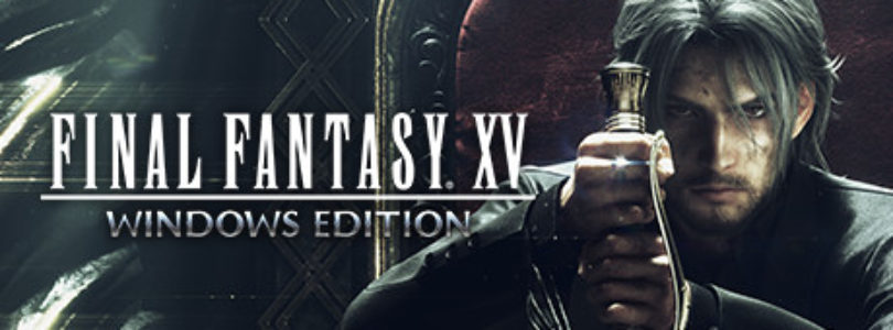 Free Final Fantasy XV Windows Edition! [ENDED]