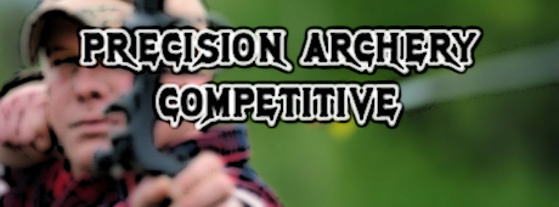 Free Precision Archery: Competitive!