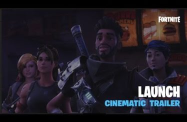 Fortnite – Launch Cinematic Trailer