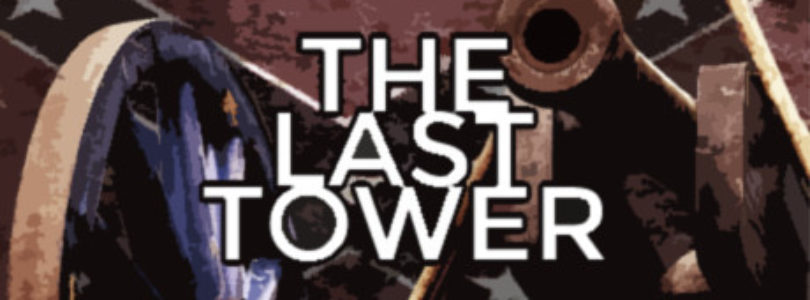 Free The Last Tower!