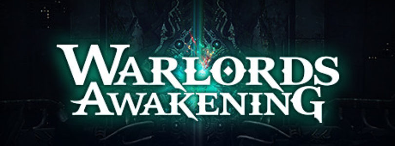 Win 1 of 200 Warlords Awakening Steam Keys! [ENDED]