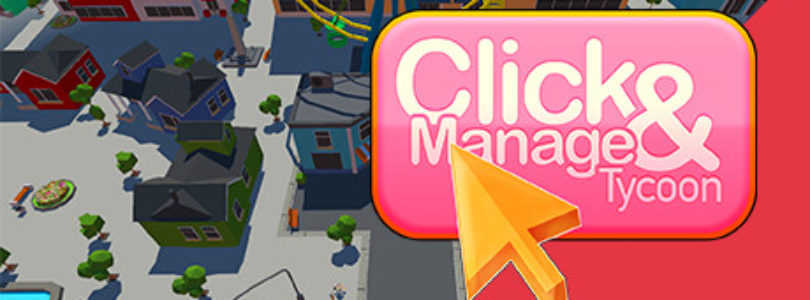 Click and Manage Tycoon for Free!
