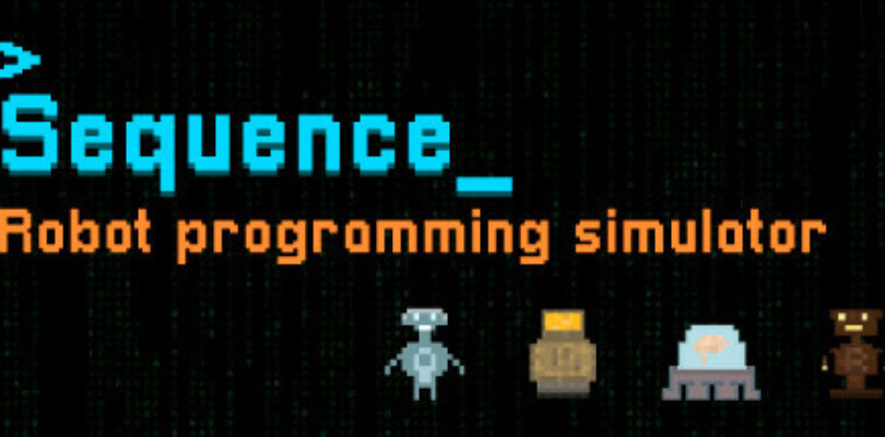 Sequence ? Robot Programming Simulator [ENDED]