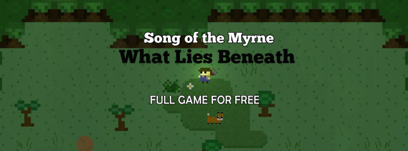 Free Song of the Myrne: What Lies Beneath