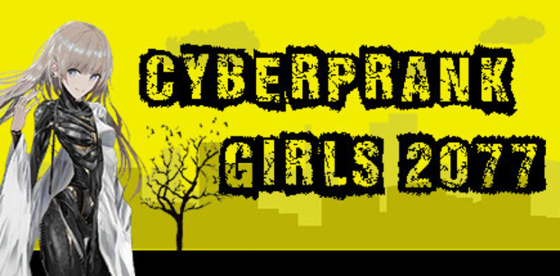 Cyberprank Girls 2077 Steam keys giveaway [ENDED]