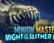 Free Minion Masters ? Might of the Slither Lords on Steam [ENDED]