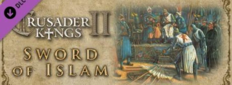 Free Expansion ? Crusader Kings II: Sword of Islam on Steam [ENDED]
