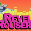 Free Revel Rousers on Steam