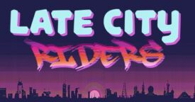 Free Late City Riders on Steam