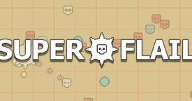 Free SUPER FLAIL on Steam
