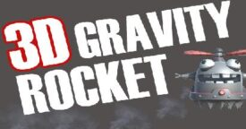 Free 3D Gravity Rocket [ENDED]